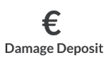 Damage Deposit 300 € (REFUNDABLE)